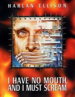 box art for I Have No Mouth, And I Must Scream
