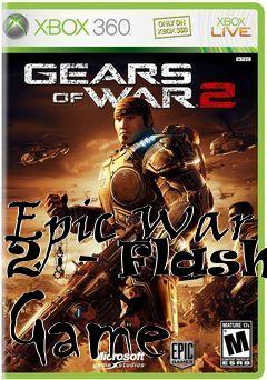 Epic war 2 flash game cheat codes n gage 2 games download