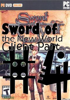 Box art for Sword of the New World Client Part #4