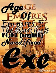 Age Of Empires 3: The Warchiefs V1 03 [english] No-cd/fixed