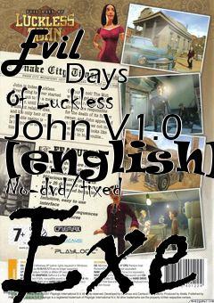 evil days of luckless john (pc)
