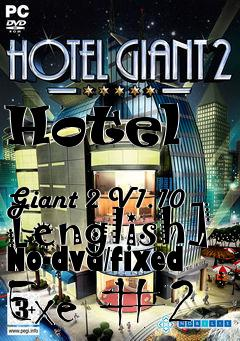 Box art for Hotel             Giant 2 V1.10 [english] No-dvd/fixed Exe #2