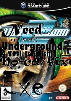 Need For Speed: Underground 2 V1 1 [english] No-cd/fixed Exe