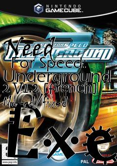 Need For Speed: Underground 2 V1 2 [french] No-cd/fixed Exe free