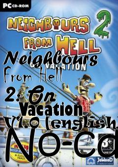 neighbours from hell 2 no cd crack