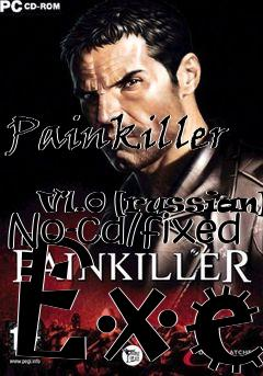 Box art for Painkiller             V1.0 [russian] No-cd/fixed Exe