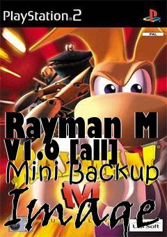 Rayman M V1 0 [all] Mini Backup Image free download : LoneBullet