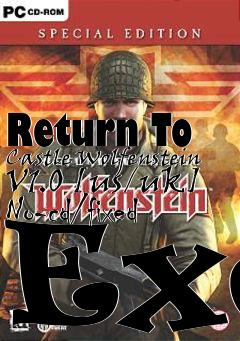Return To Castle Wolfenstein V1 0 [us/uk] No-cd/fixed Exe
