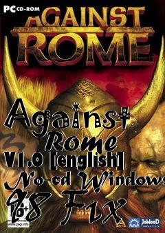 Box art for Against       Rome V1.0 [english] No-cd Windows 98 Fix