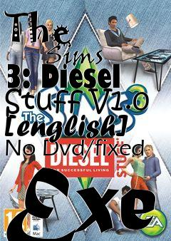 The Sims 3: Diesel Stuff V1 0 [english] No Dvd/fixed Exe