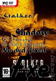 Stalker shadow of chernobyl no dvd crack download