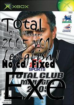 Total Club Manager 2005 V01 English No Cd Fixed Exe Free