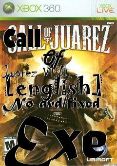 call of juarez 1 download free full