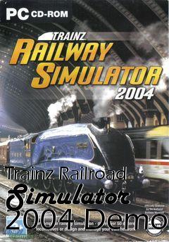 Trainz Railroad Simulator 2004 Demo free download : LoneBullet