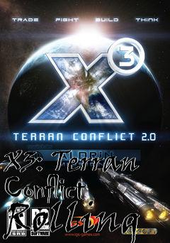 Box art for X3: Terran Conflict Rolling