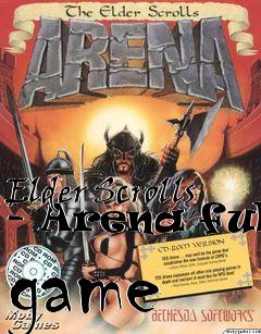 Box art for Elder Scrolls - Arena full game
