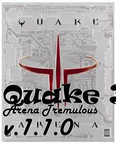 Box art for Quake 3: Arena Tremulous v.1.1.0