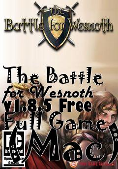 Box art for The Battle for Wesnoth v1.8.5 Free Full Game (Mac)