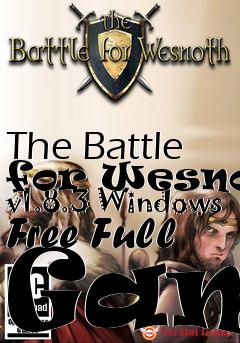 Box art for The Battle for Wesnoth v1.8.3 Windows Free Full Game