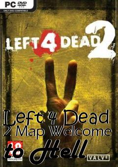 Box art for Left 4 Dead 2 Map Welcome to Hell