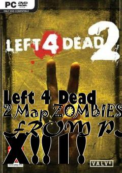 Box art for Left 4 Dead 2 Map ZOMBIES FROM PLANET X!!1!
