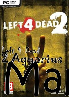 Box art for Left 4 Dead 2 Aquarius Map