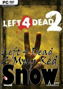 Box art for Left 4 Dead 2 Map Red Snow