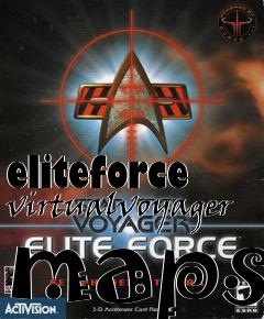 Box art for eliteforce virtualvoyager maps