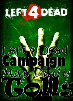 Box art for Left 4 Dead Campaign Map Daily Tolls