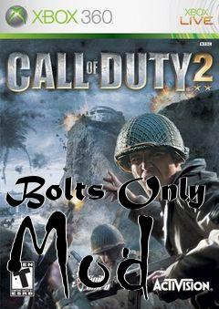 Box art for Bolts-Only Mod