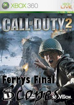 Box art for Ferrys Final Scopes