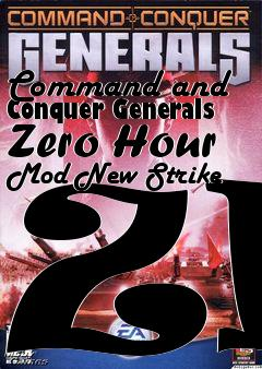 Box art for Command and Conquer Generals Zero Hour Mod New Strike ZH