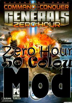 Box art for Zero Hour 50 Colour Mod