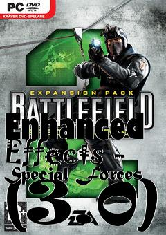 Box art for Enhanced Effects - Special Forces (3.0)