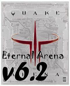 Eternal Arena v6 2 mod Quake 3: Arena free download : LoneBullet