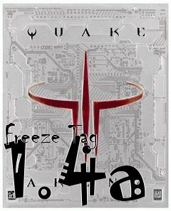 Freeze Tag 1 4a mod Quake 3: Arena free download : LoneBullet