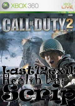 Last12exiles Health Bar Script mod Call of Duty 2 free