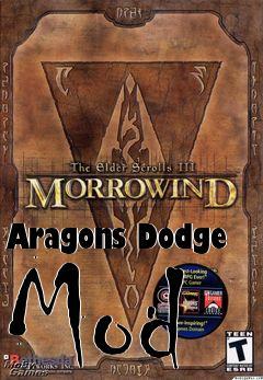 Aragons Dodge Mod mod Elder Scrolls III: Morrowind free download