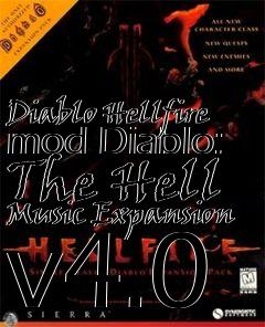 Box art for Diablo Hellfire mod Diablo: The Hell Music Expansion v4.0