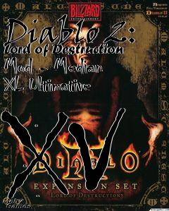Diablo 2: Lord of Destruction Mod - Median XL Ultimative XV