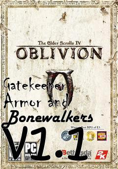 Gatekeeper Armor and Bonewalkers v1 1 mod Elder Scrolls IV: Oblivion