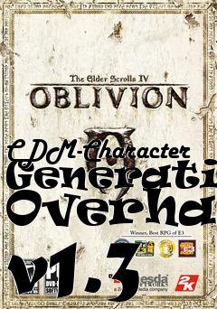 CDM-Character Generation Overhaul v1 3 mod Elder Scrolls IV