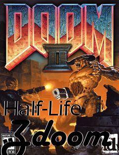 Half-Life Zdoom mod Doom 2 free download : LoneBullet