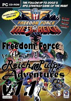 Box art for Freedom Force vs the 3rd Reich Pulp Adventures v.1.1