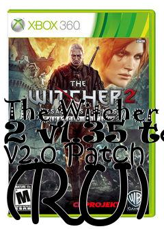 Box art for The Witcher 2 v1.35 to v2.0 Patch (RU)