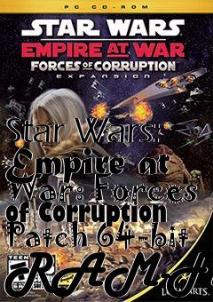 Box art for Star Wars: Empire at War: Forces of Corruption Patch 64-bit RAM-Fix