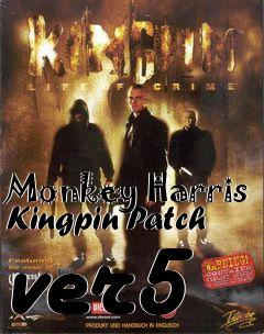 Box art for Monkey Harris Kingpin Patch ver5