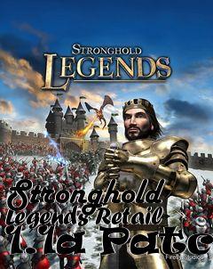 stronghold legends 1.1 патч