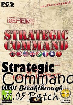 Strategic command wwi breakthrough! Patch v1. 04 | techdiscussion.