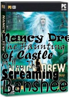 Box art for Nancy Drew: The Haunting of Castle Malloy